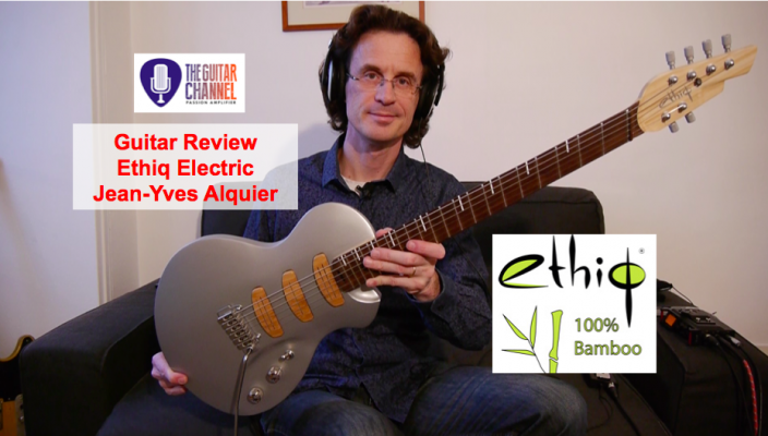 Sustainable Guitar Review: the Ethiq in bamboo by luthier Alquier