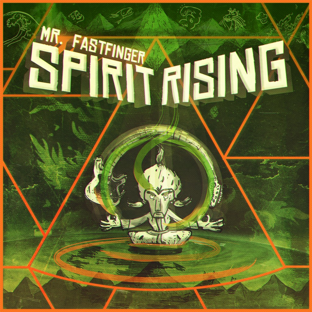 Mr. Fastfinger - Spirit Rising