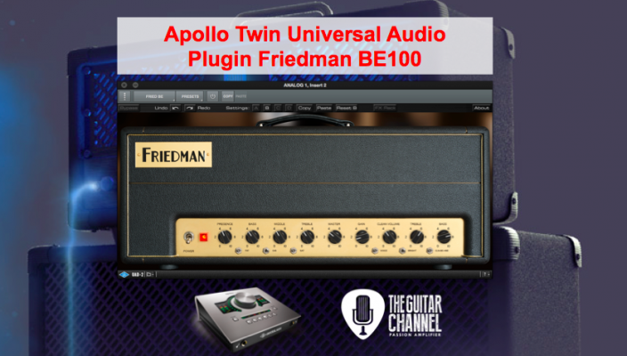 Friedman BE100 Universal Audio plugin review