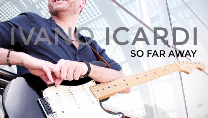Ivano Icardi interview: a new album So Far Away