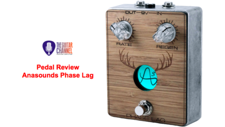Phase Lag pedal by Anasounds, an awesome phaser - Pedal Review