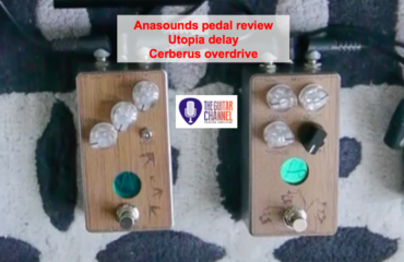 Cerbersus overdrive and Utopia delay by @AnasoundsFr - Pedal Review