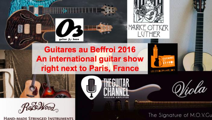 Guitares au Beffroi 2016 : an international guitar show right next to Paris