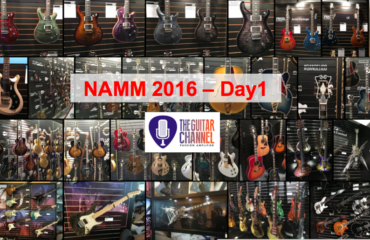 NAMM 2016 Day 1 - The Guitar Channel report