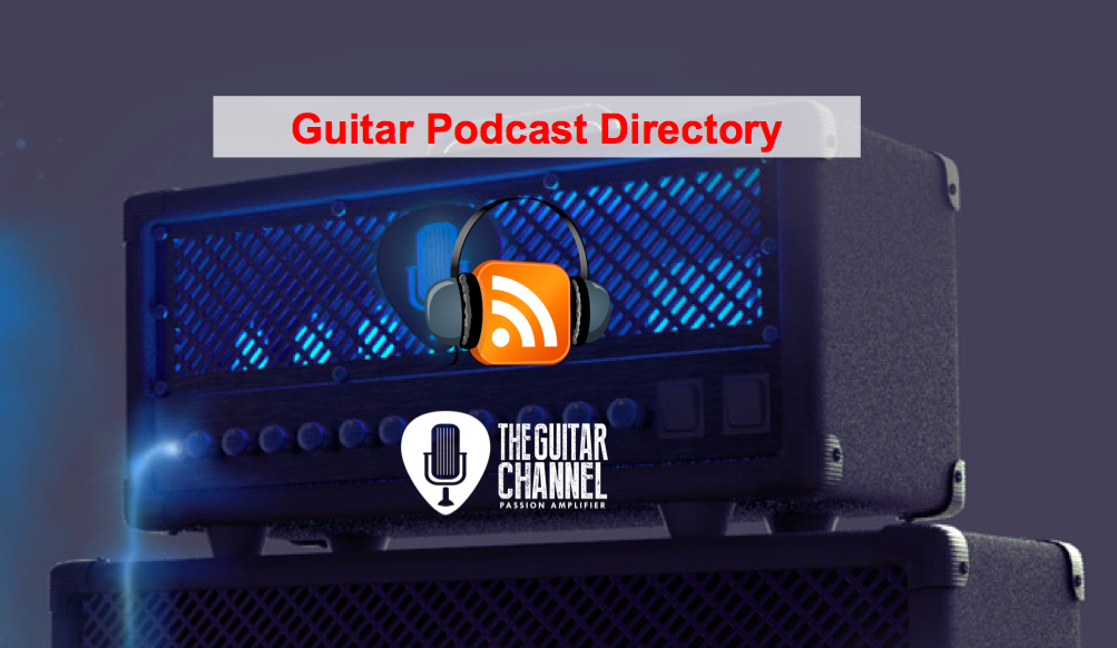 Guitar podcast directory compiled by The Guitar Channel