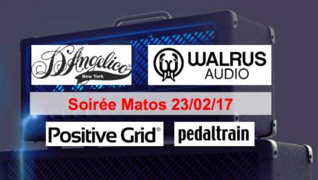 Gear Evening 23/02/17 - D'Angelico, Walrus Audio, Positive Grid, PedalTrain