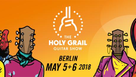 2018 Holy Grail Guitar Show, 4th edition!