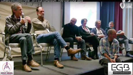 Luthiers Discussion Panel - 2015 EGB Symposium - Holy Grail Guitar Show